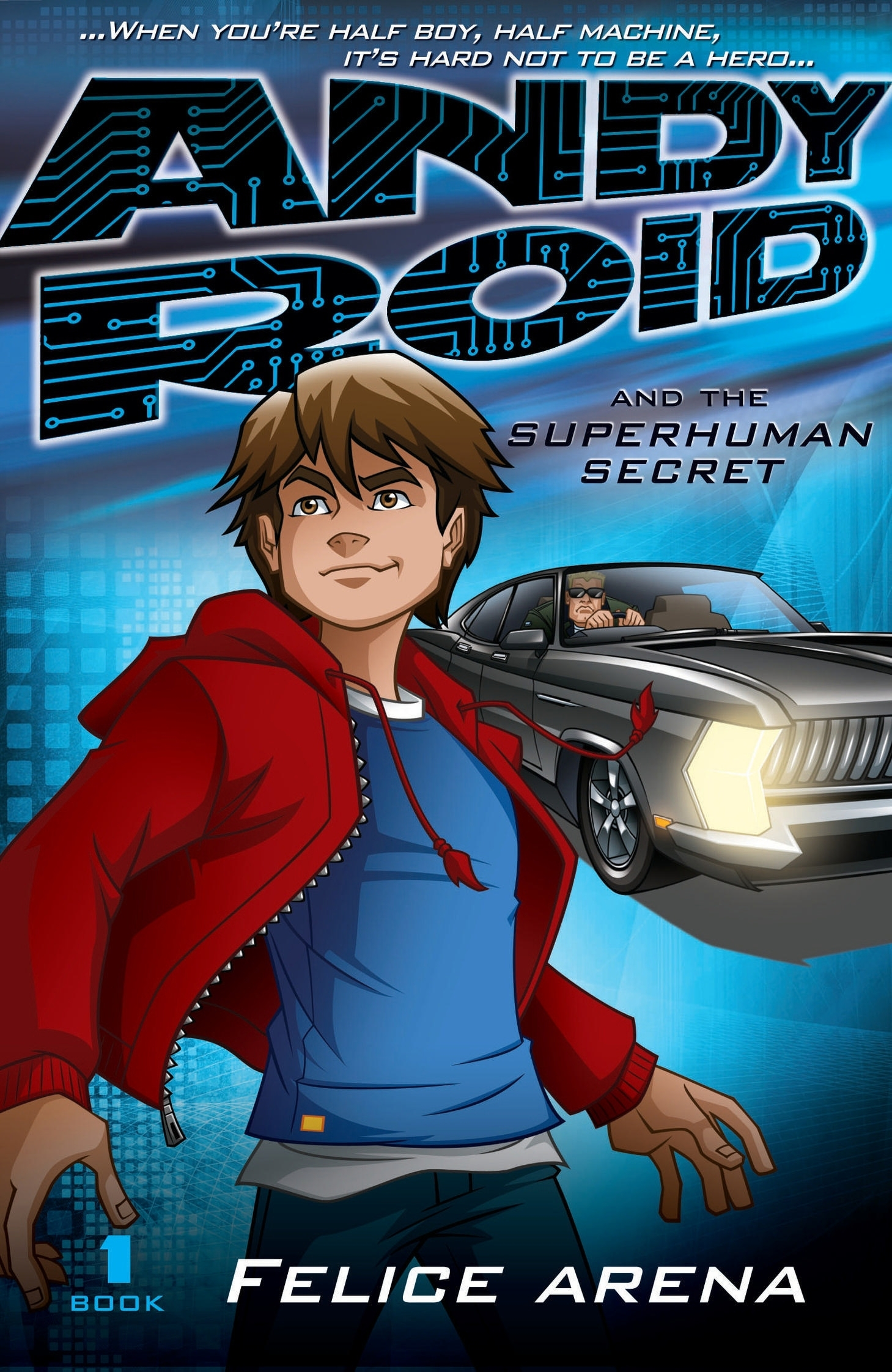 Book Cover:  Andy Roid & the Superhuman Secret