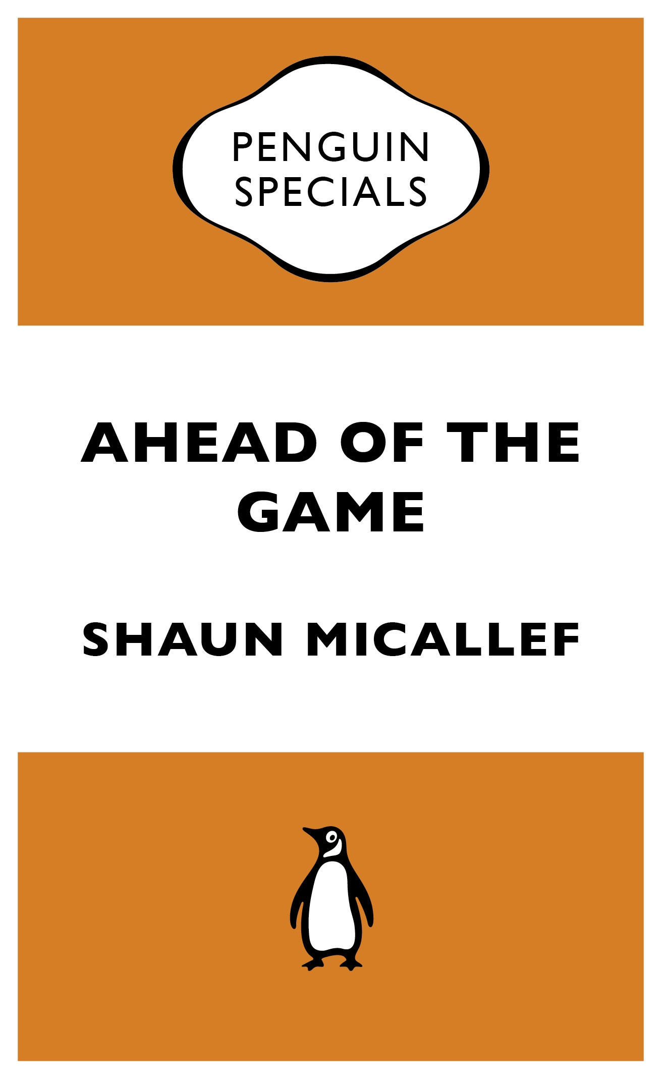 Book Cover:  Ahead of the Game: Penguin Special