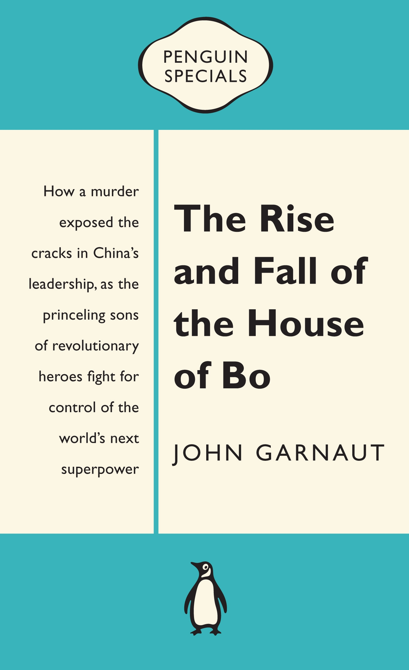 Book Cover:  Rise And Fall Of The House Of Bo: Penguin Special, The