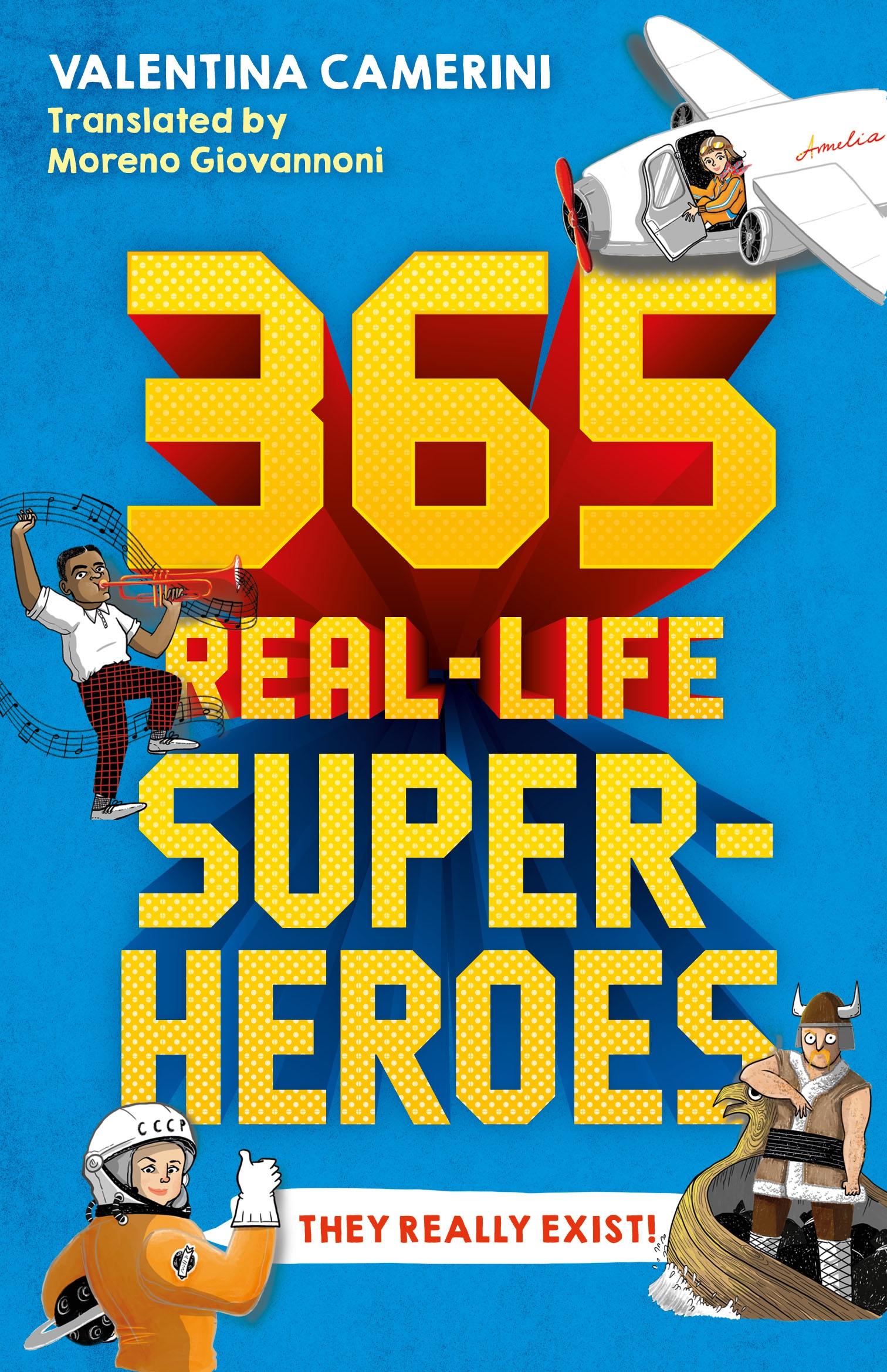 365 Real-Life Superheroes
