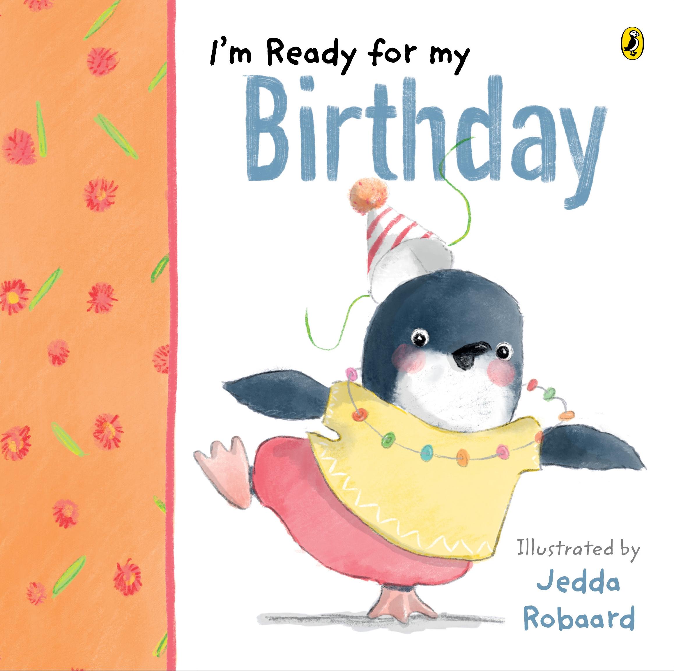 I'm Ready for My Birthday