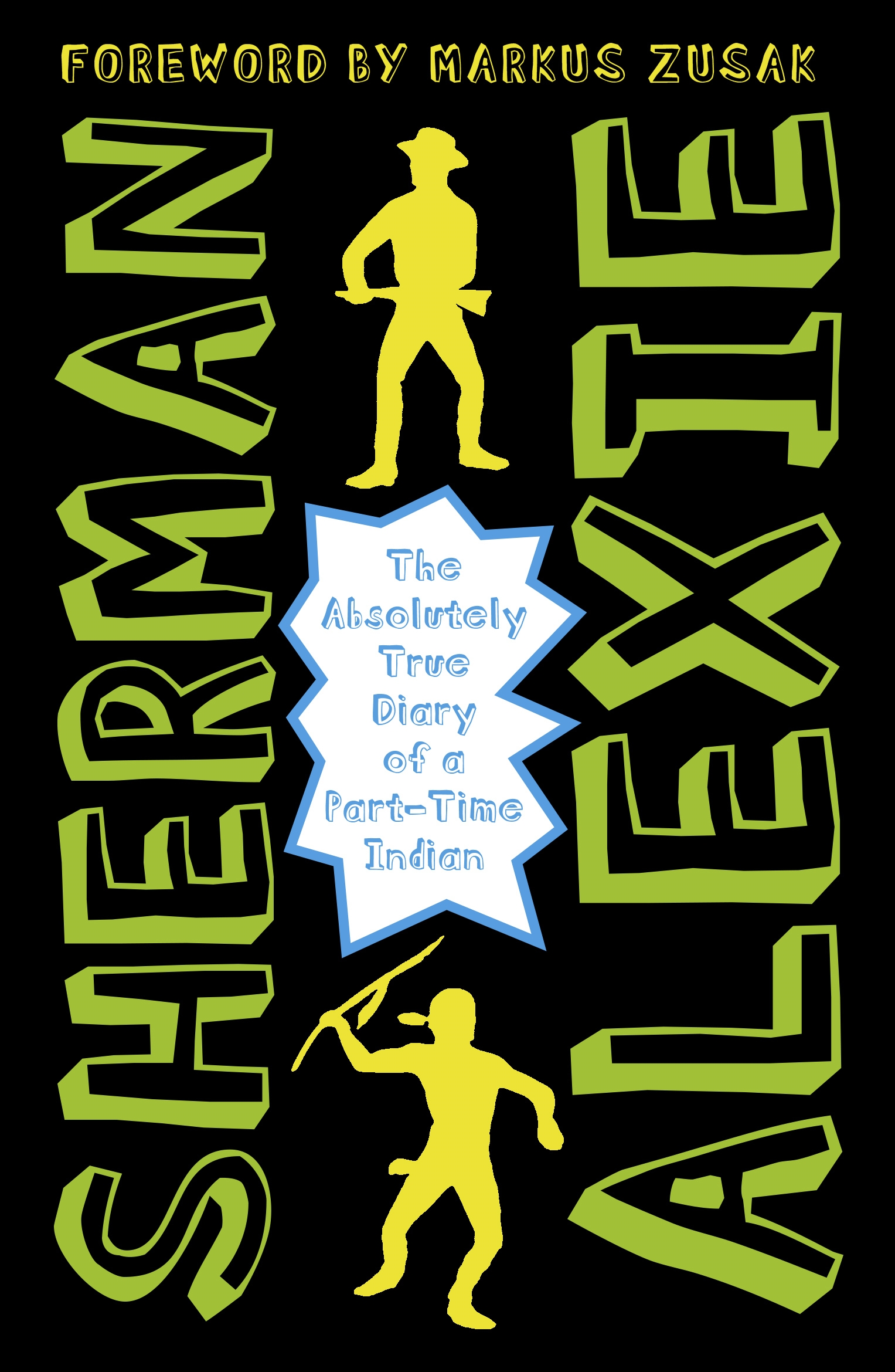 in the novel the absolutely true Other articles where the absolutely true diary of a part-time indian is discussed: sherman alexie:later fueled a young-adult novel, the absolutely true diary of a.