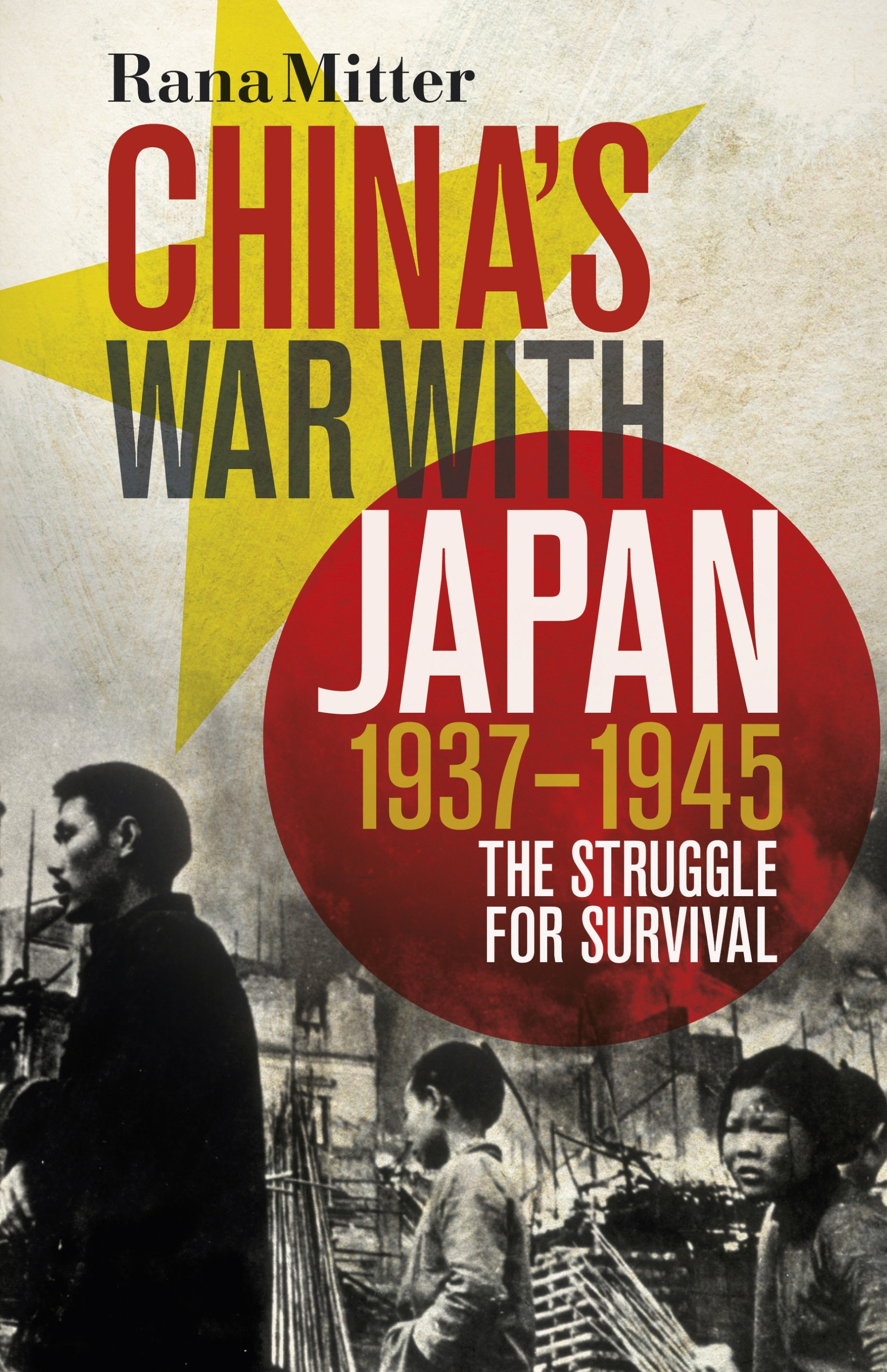 Book Cover:  China's War with Japan, 1937-1945: The Struggle for Survival