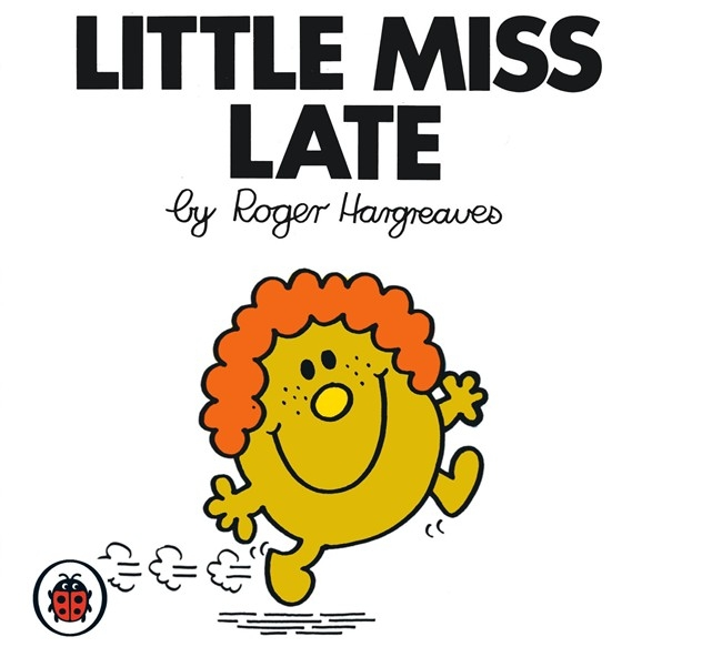 Book Cover:  Mr Men and Little Miss: Little Miss Late