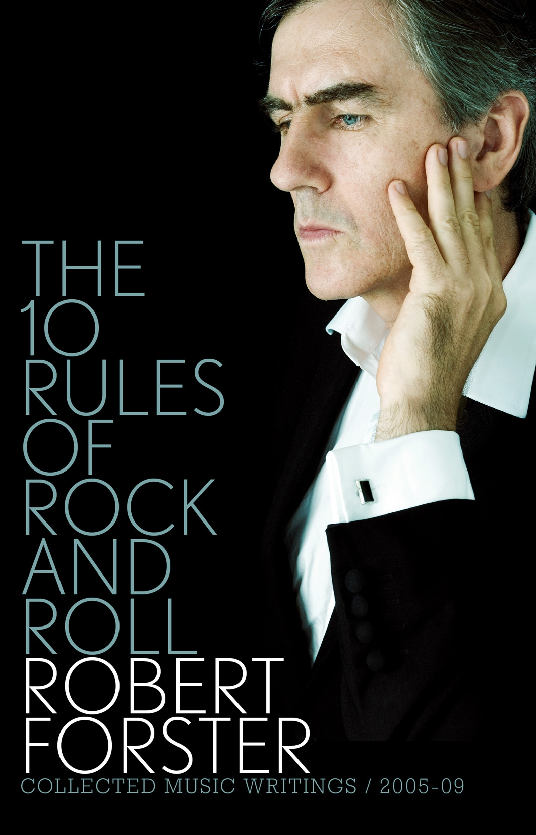 Book Cover: The 10 Rules of Rock and Roll: Collected Music Writings / 2005-09