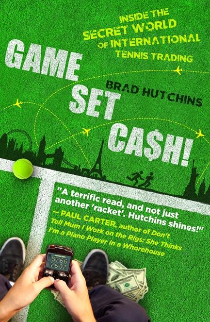 Game, Set, Cash: Inside the Secret World of International Tennis Trading