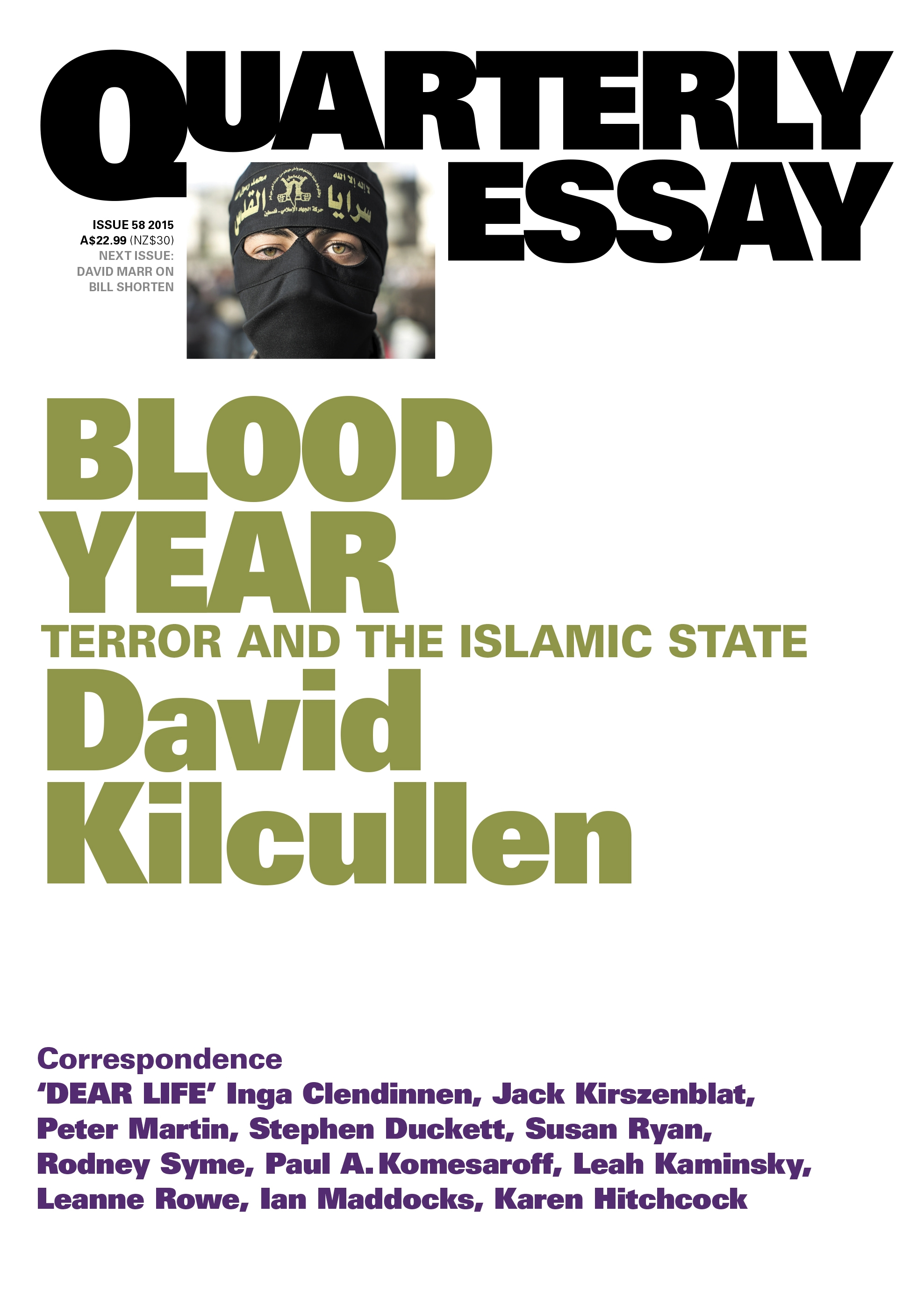 blood year terror and the islamic state quarterly essay issue 58 blood year terror and the islamic state quarterly essay issue 58
