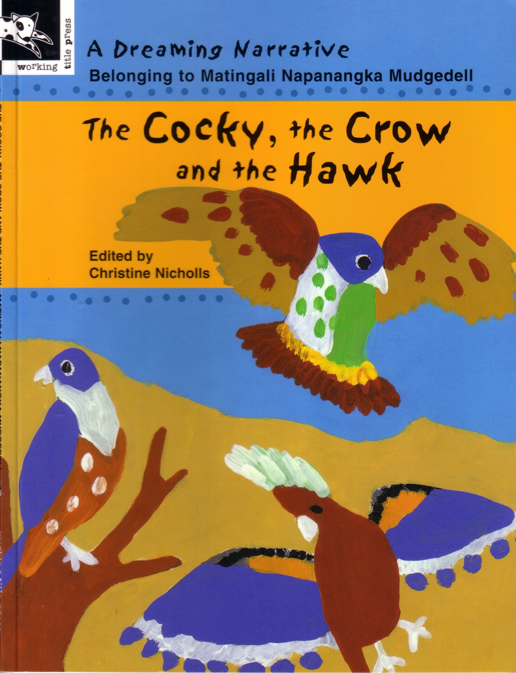 Book Cover: The Cocky, the Crow and the Hawk