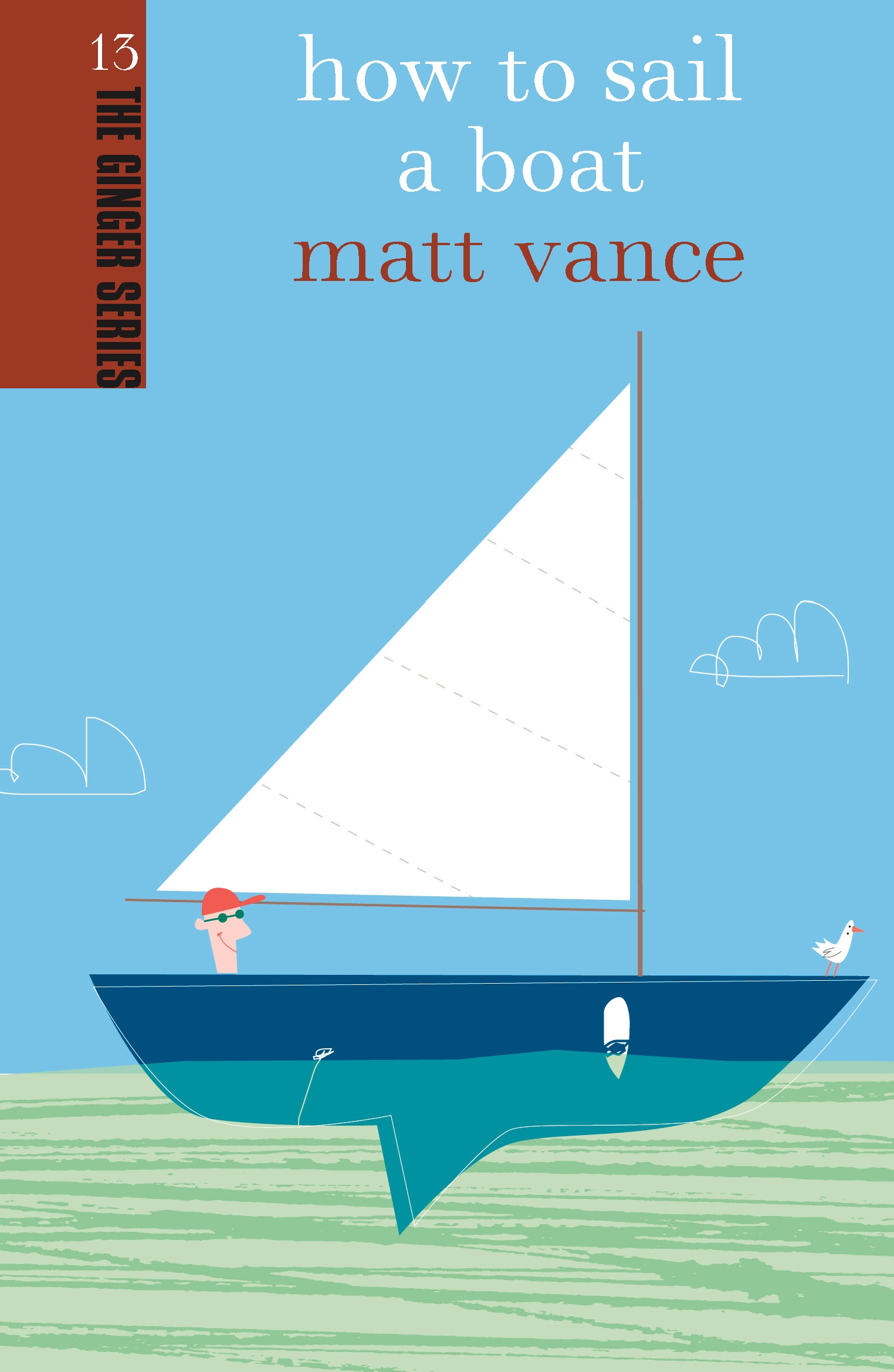 How-to-Sail-a-Boat-Ginger-Series-Vol-13-Vance-Matt