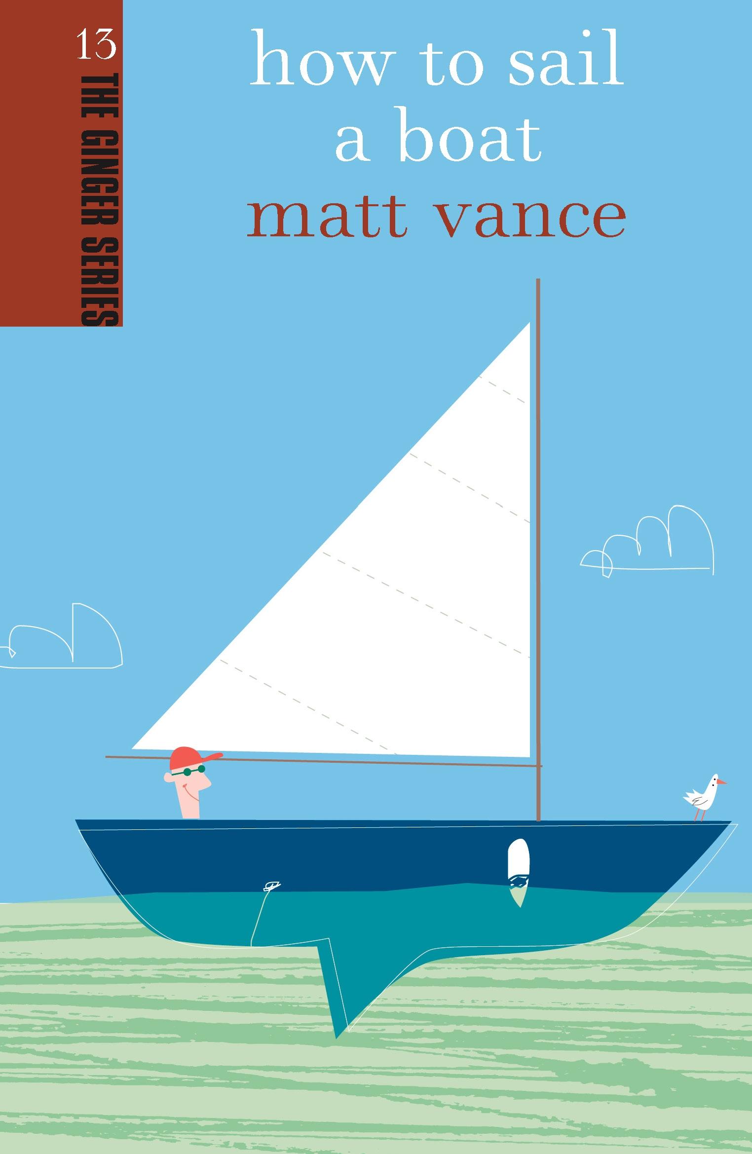 How-to-Sail-a-Boat-Ginger-Series-Vol-13-Vance-Matt