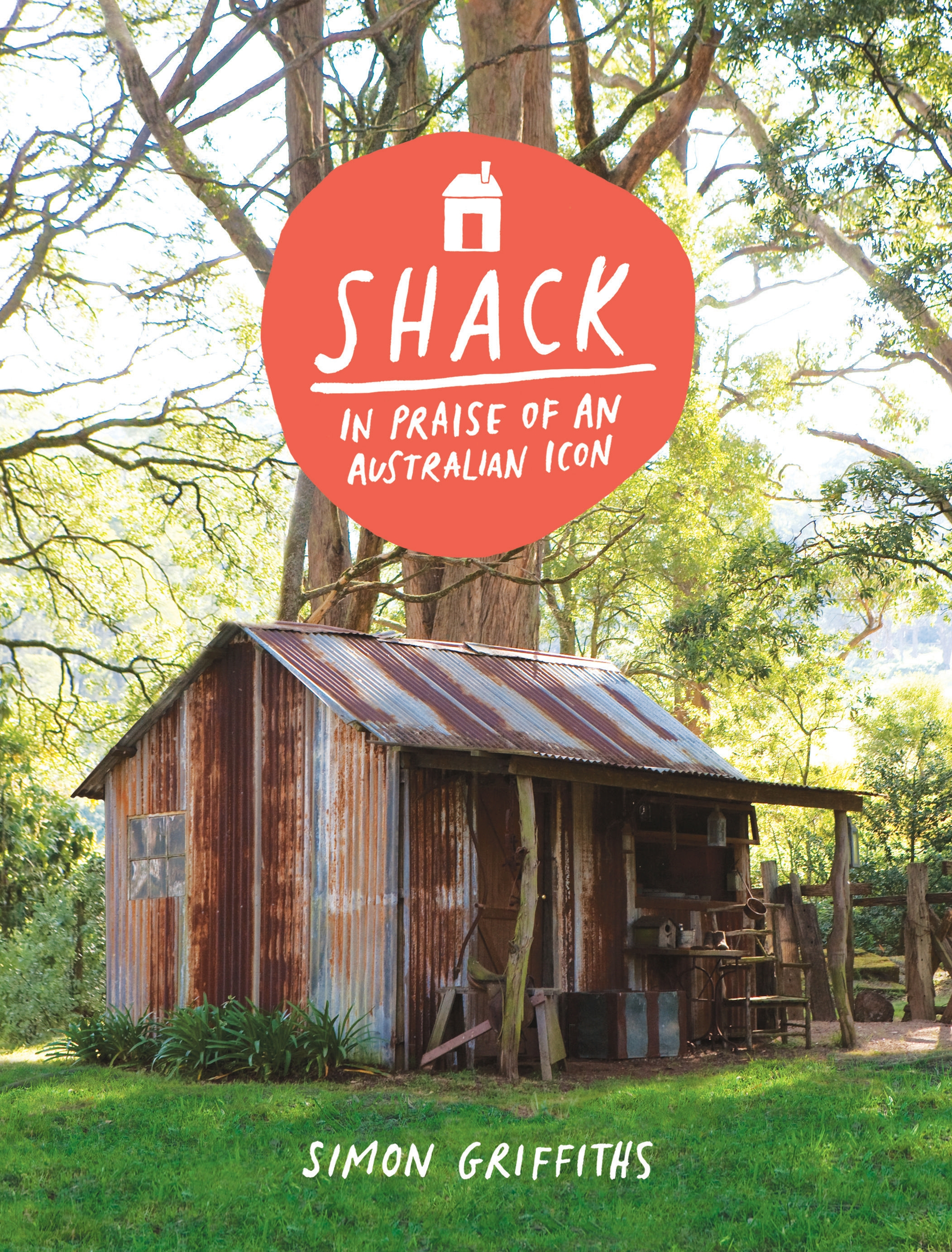 Book Cover:  Shack: In Praise of an Australian Icon