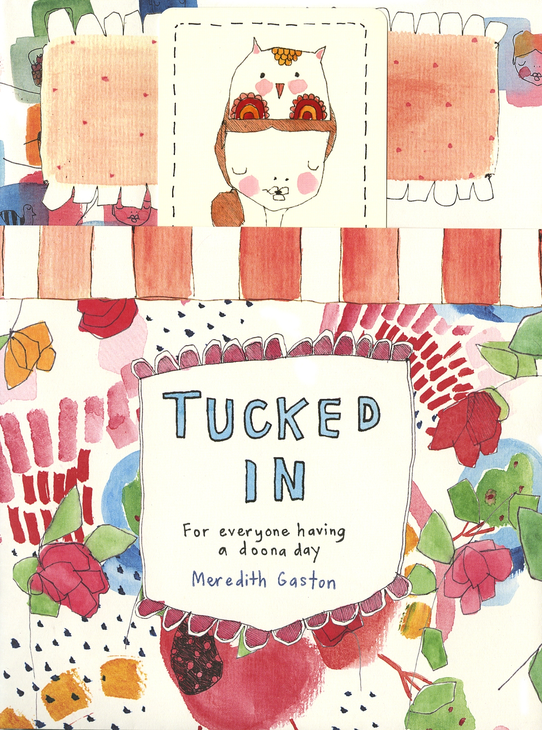 Book Cover:  Tucked In: For Everyone Having a Doona Day