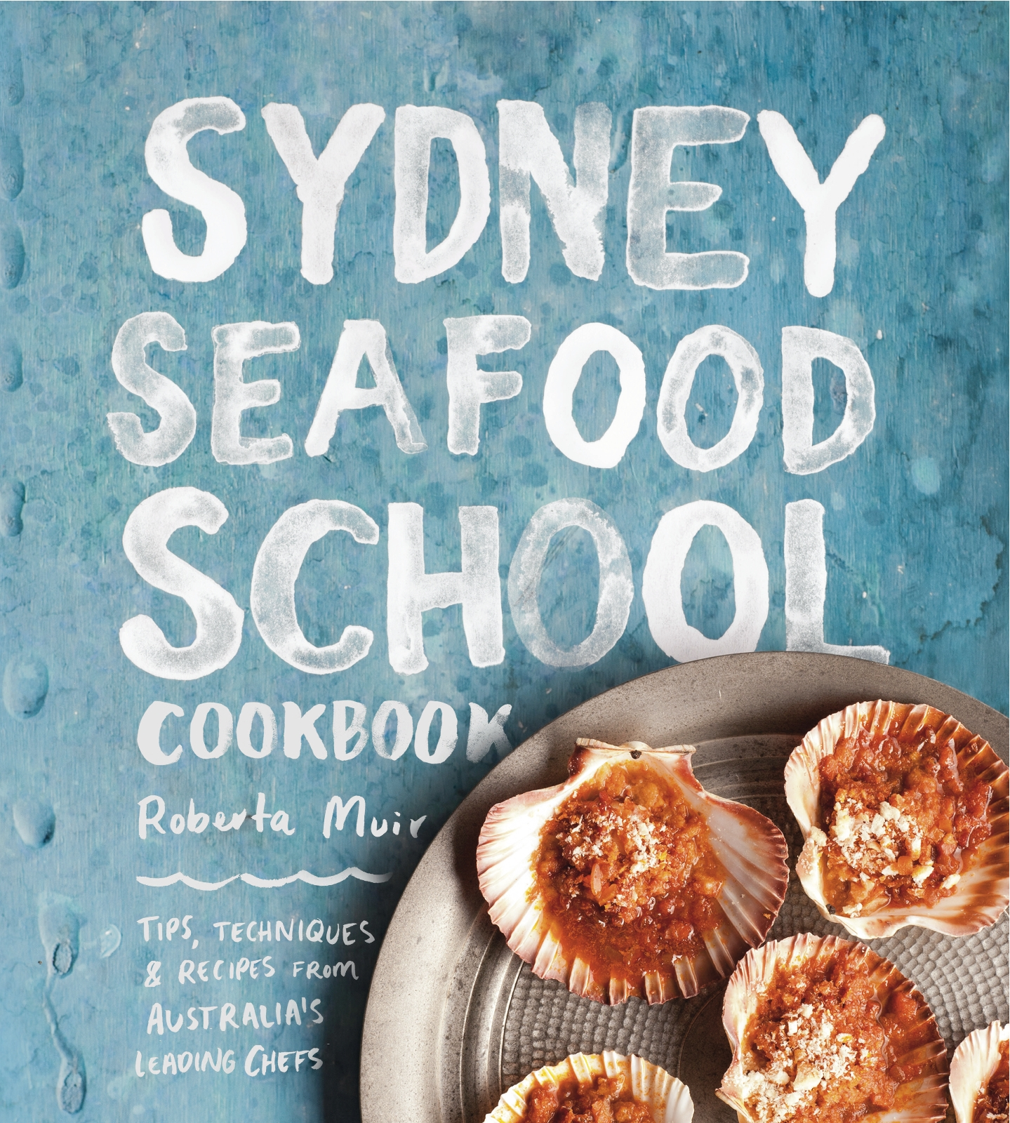 Book Cover:  Sydney Seafood School Cookbook