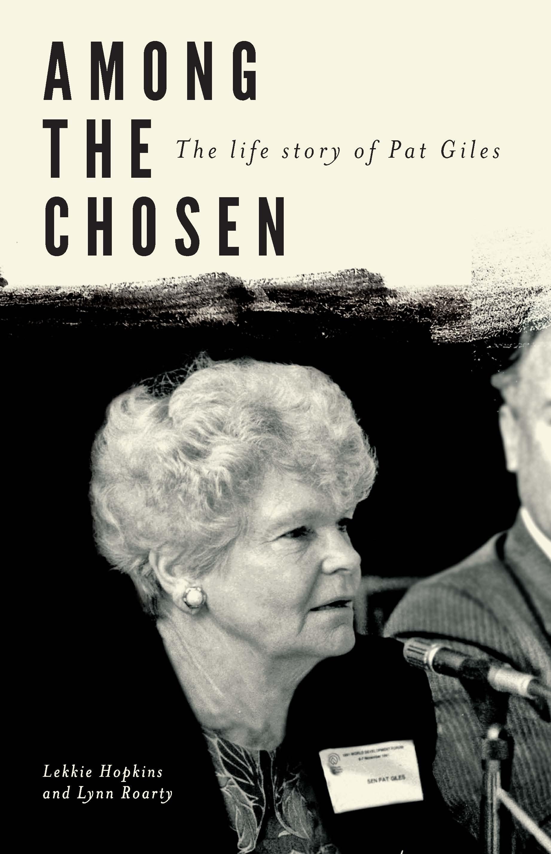 Among the Chosen: The Life Story of Pat Giles