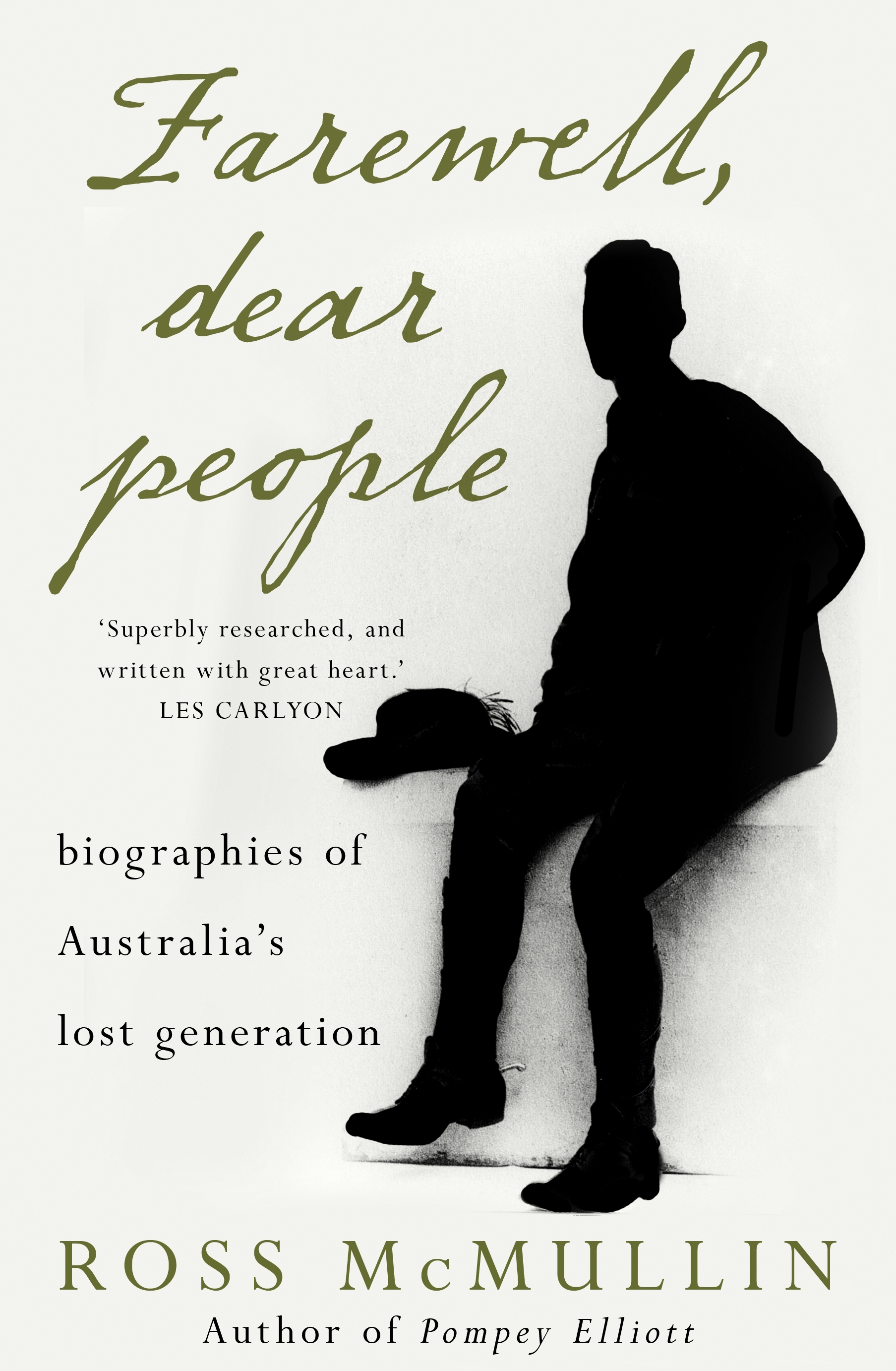 Book Cover:  Farewell, Dear People: Biographies of Australia's lost generation