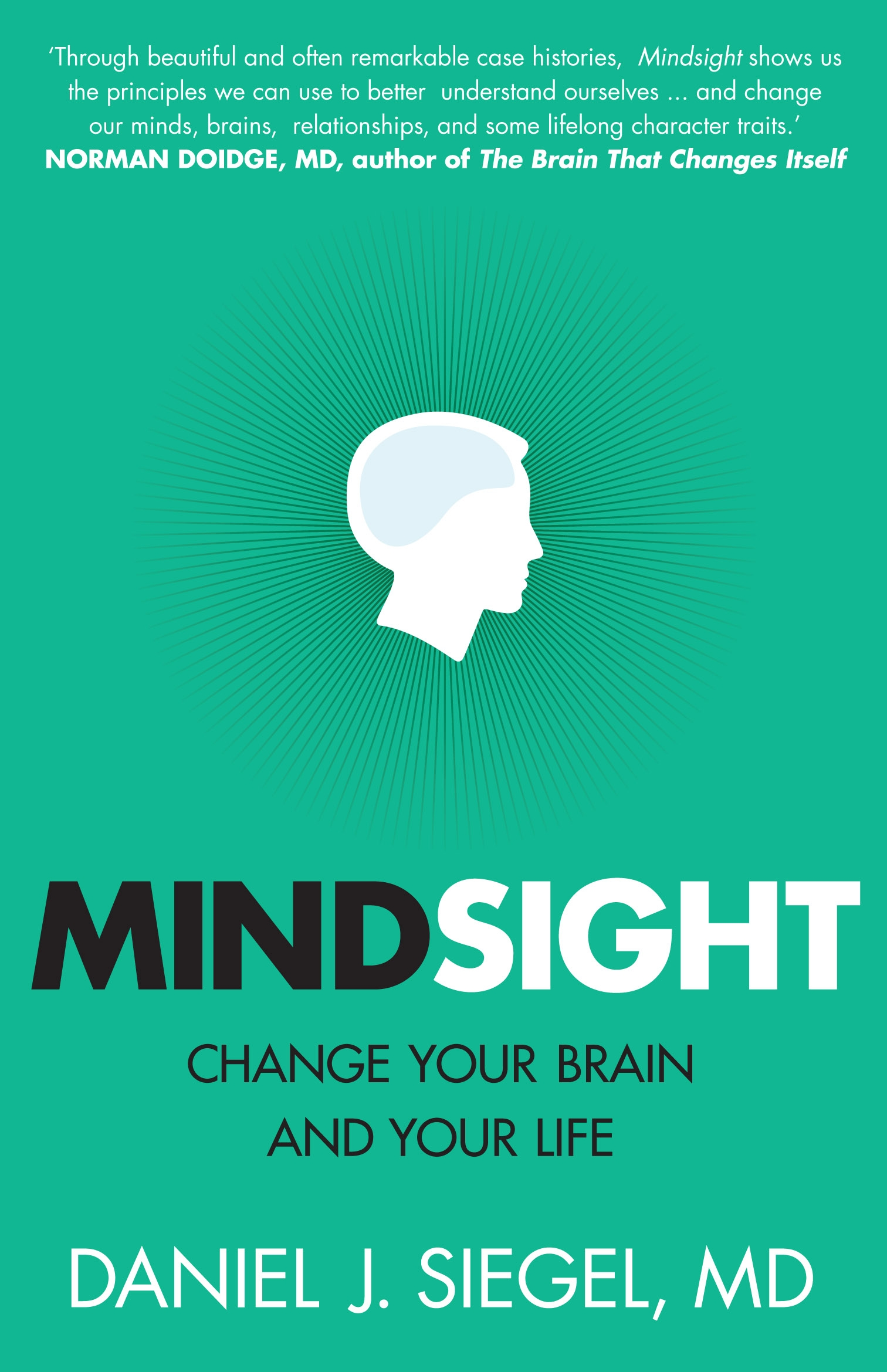 Picture of Mindsight: Change Your Brain and Your Life