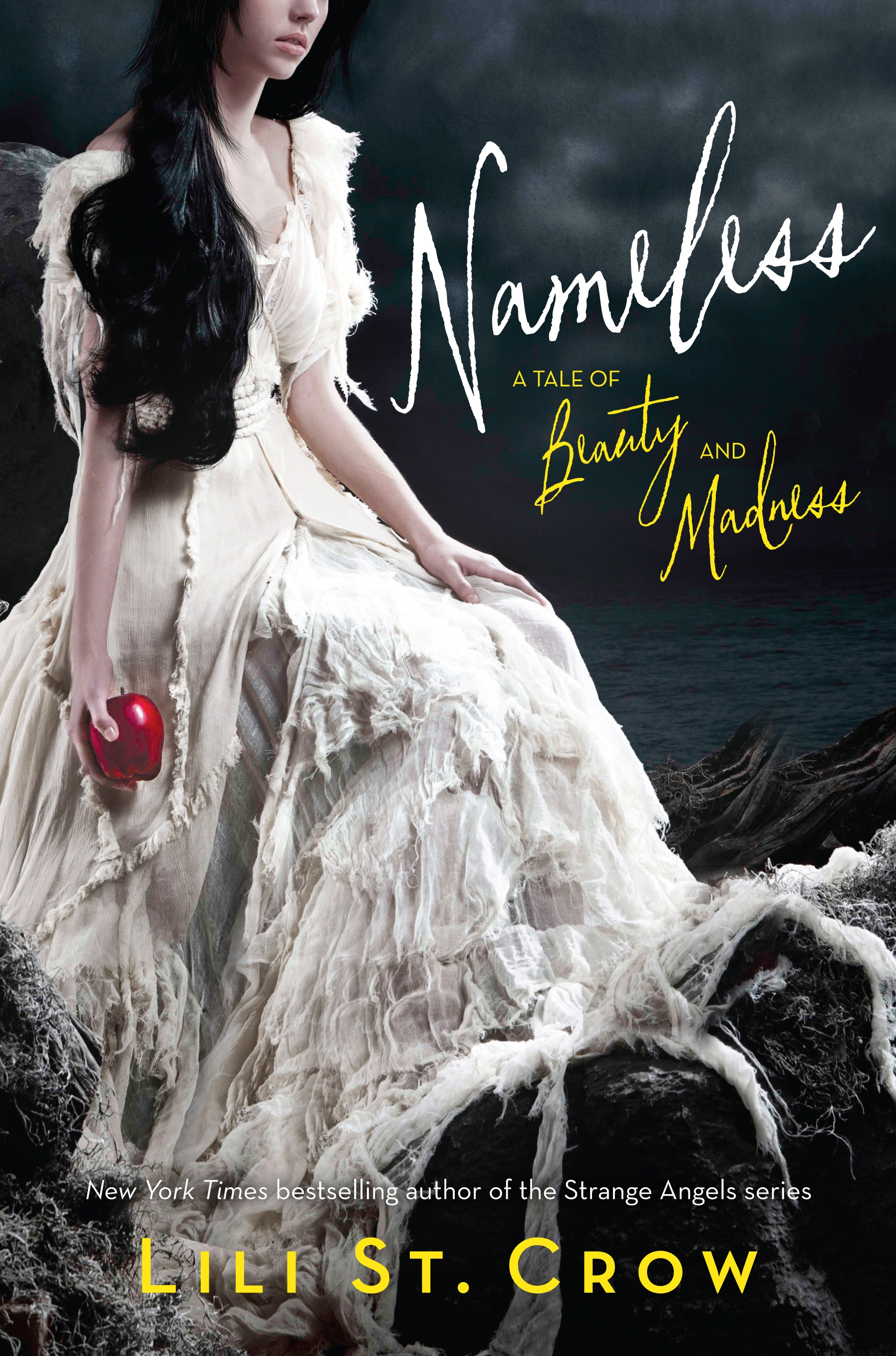 Nameless A Tale of Beauty and Madness by Lili St. Crow