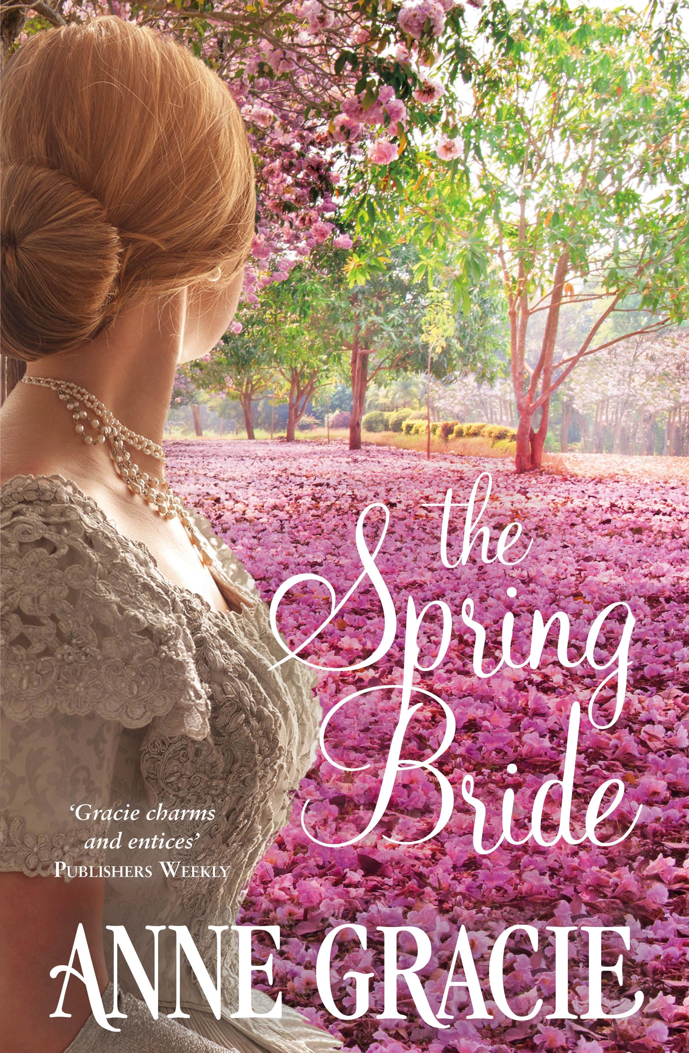 Spring Bride by Anne Gracie