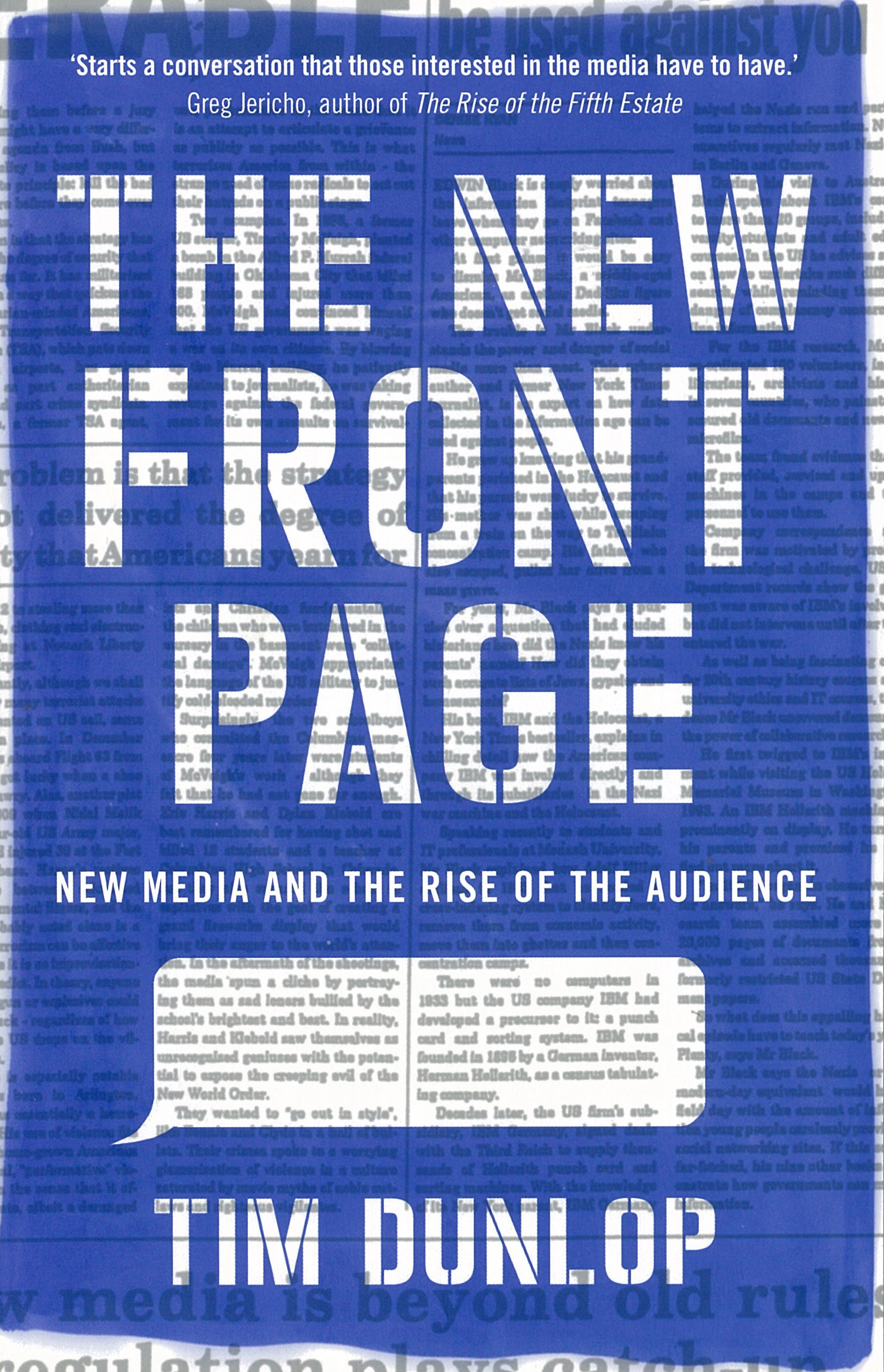 Book Cover: The New Front Page: New Media and the Rise of the Audience