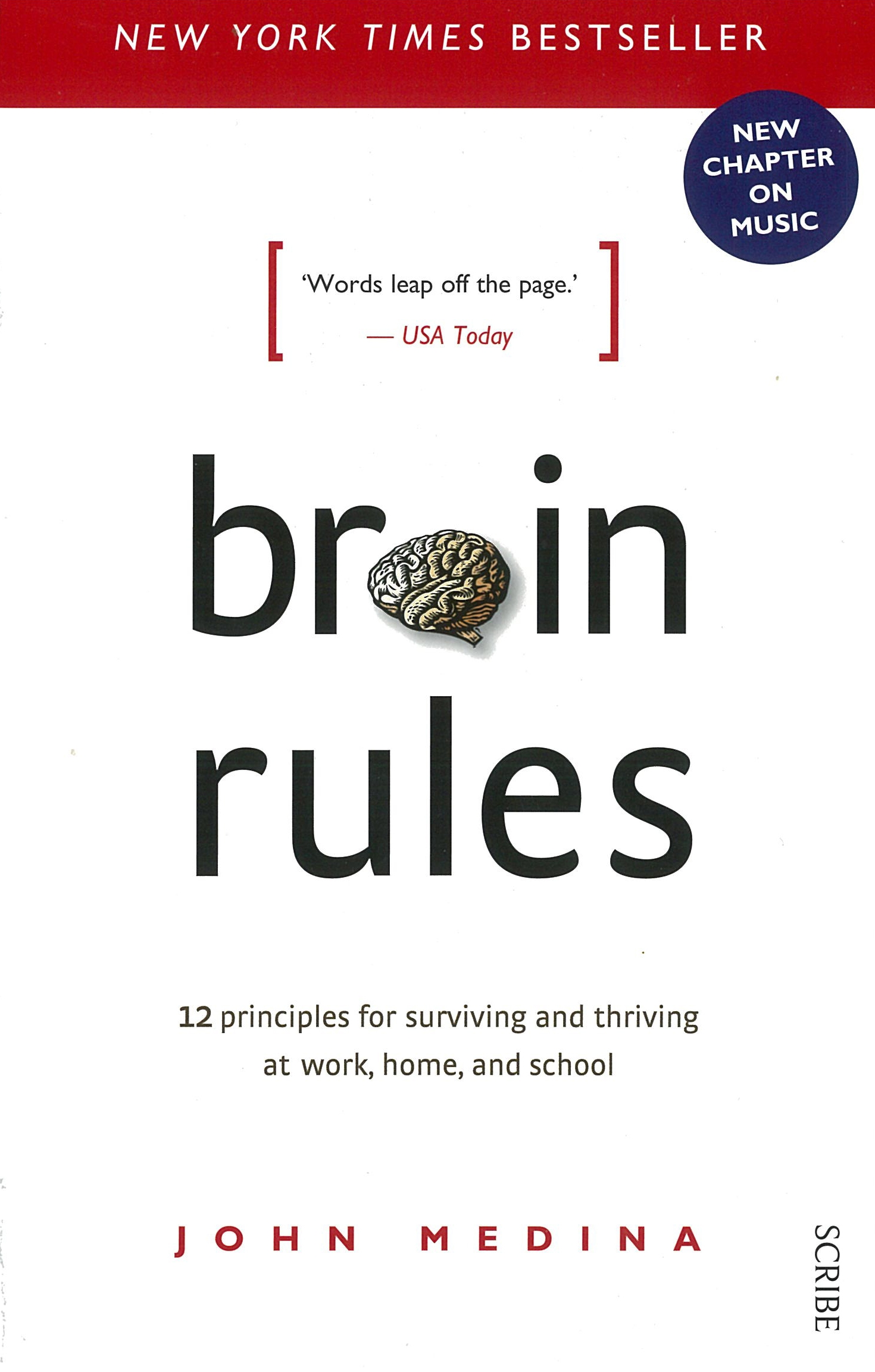 Picture of Brain Rules: 12 principles for Surviving and Thriving at Work, Home, and School (Revised Edition).