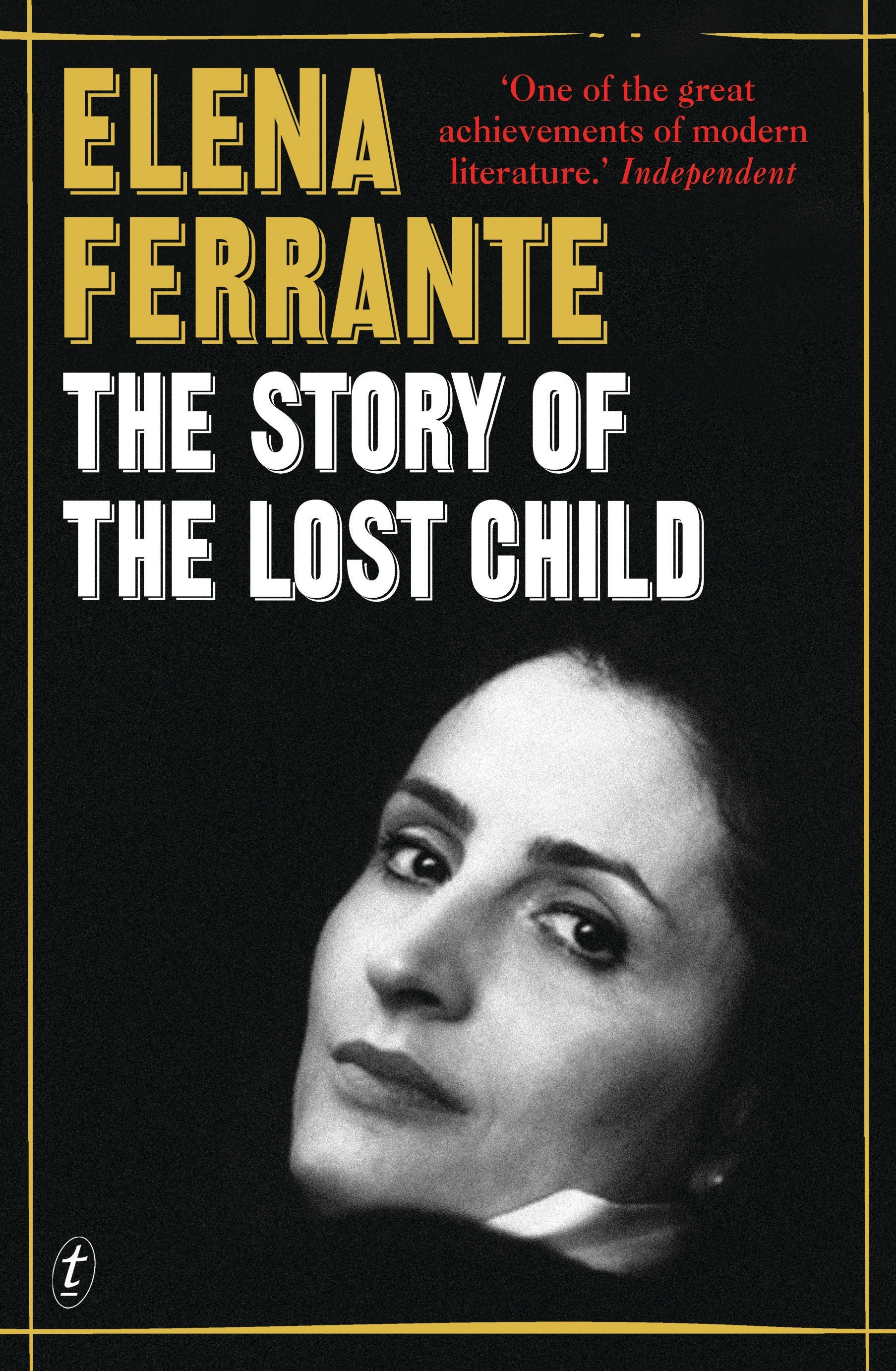 Story of the Lost Child: The Neapolitan Novels, Book Four ' Ferrante, Elena