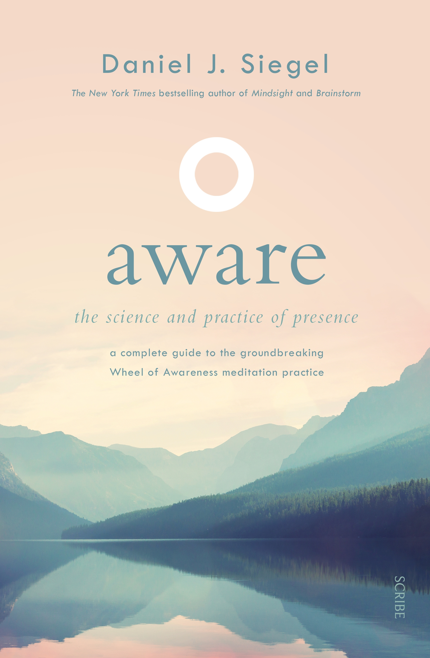 Picture of Aware: The Science and Practice of Presence - A Complete Guide to the Groundbreaking Wheel of Awareness Meditation Practice