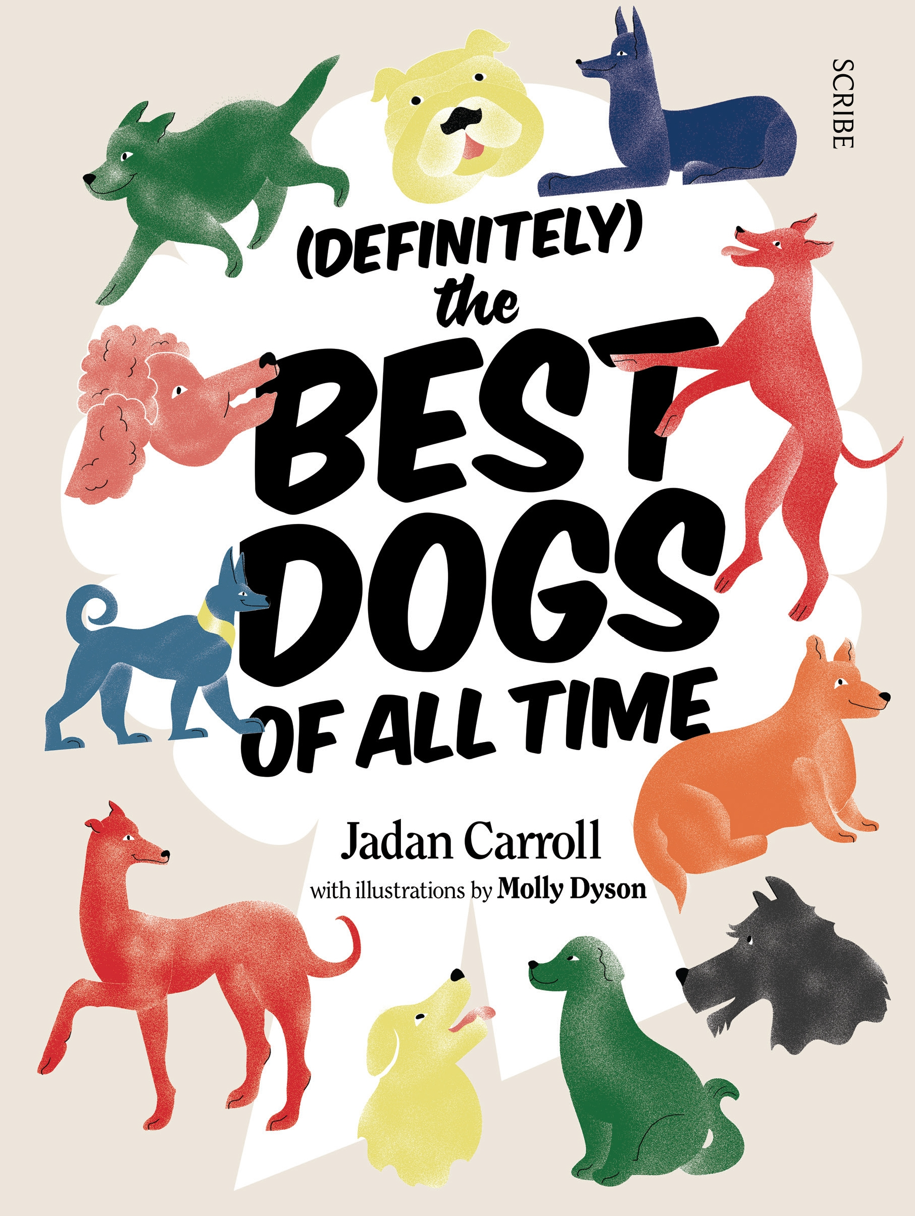 (Definitely) The Best Dogs of all Time