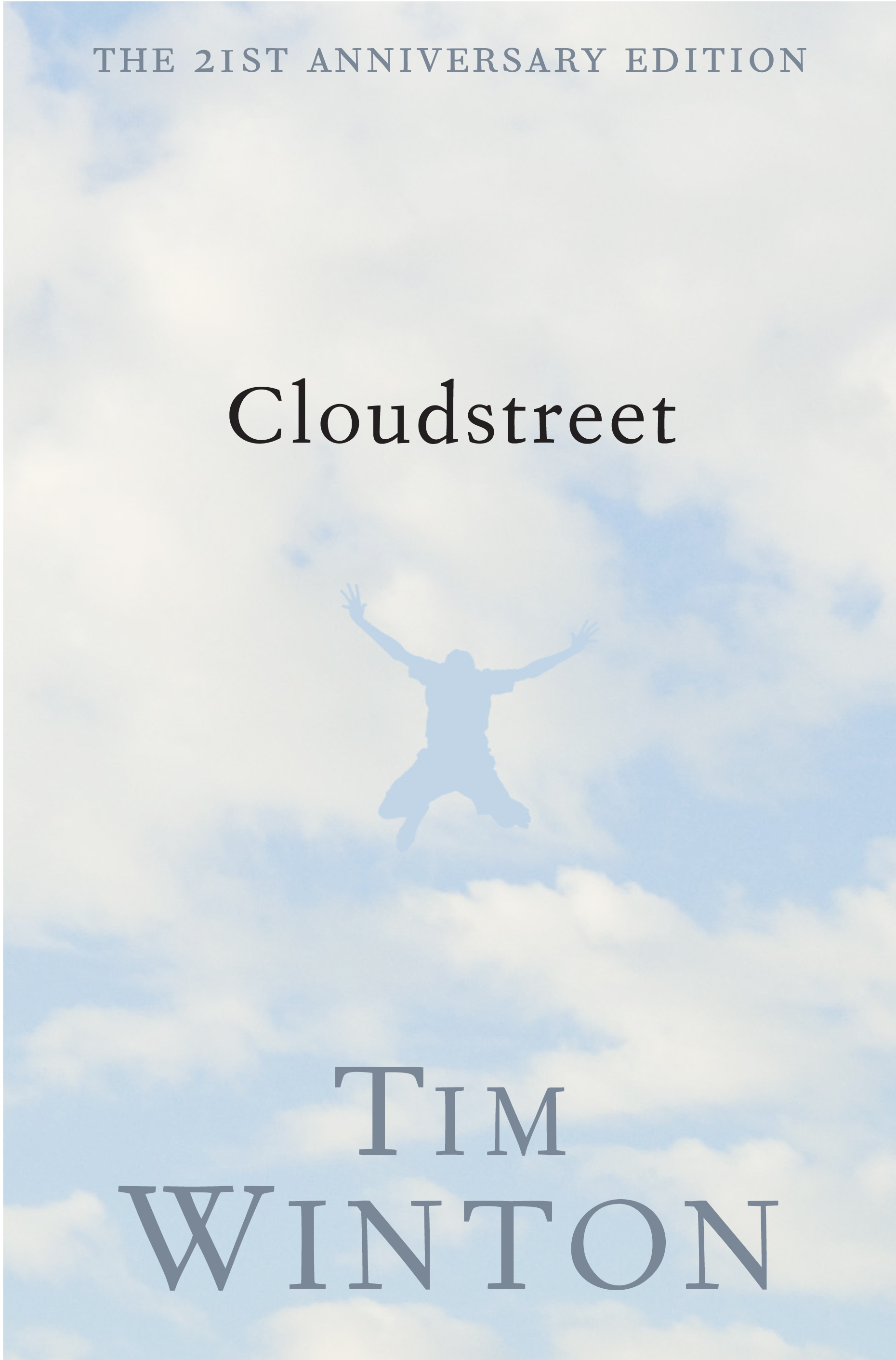 Book Cover:  Cloudstreet 21st anniversary edition