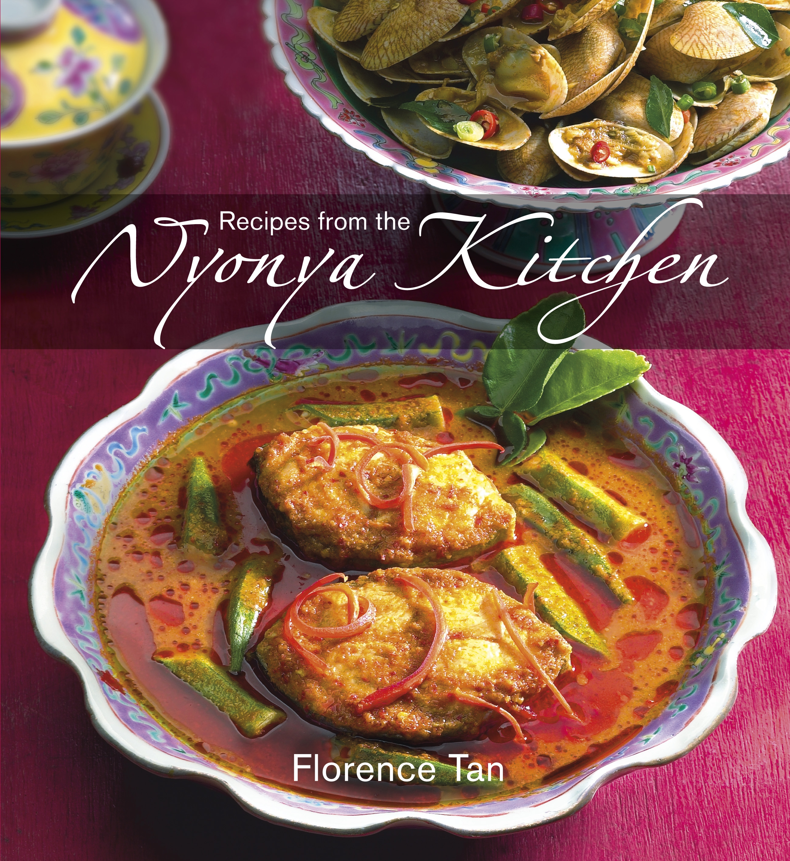 Book Cover:  Recipes from the Nyonya Kitchen
