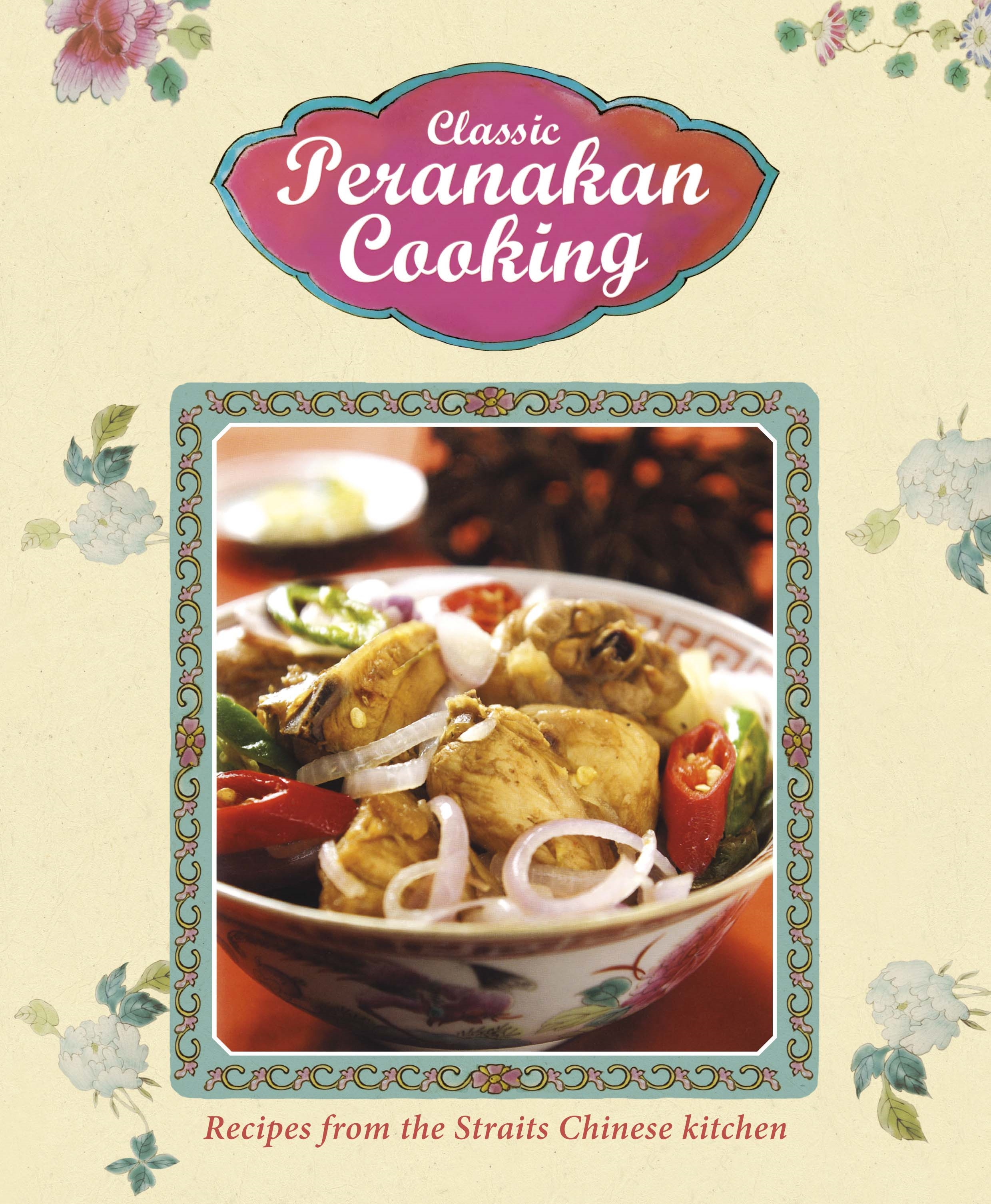 Book Cover:  Classic Peranakan Cooking